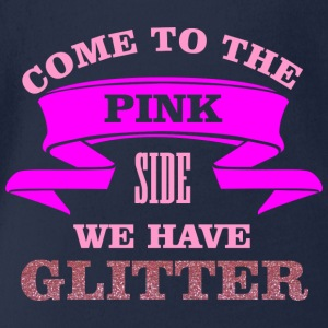 Come to the pink side - we have glitter Långärmade T-shirts - Ekologisk kortärmad babybody