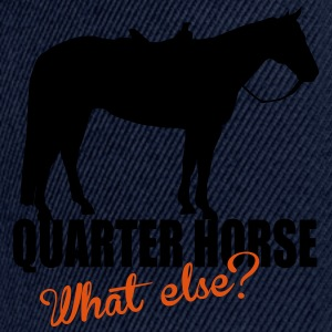 Quarter Horse -- What else? Sudaderas - Gorra Snapback