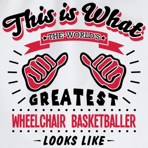 wheelchair basketballer worlds greatest  - Drawstring Bag