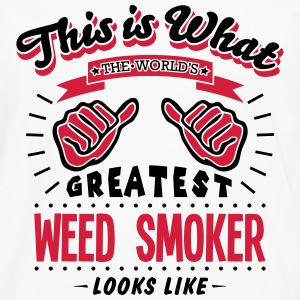 weed smoker worlds greatest looks like - Men's Premium Longsleeve Shirt
