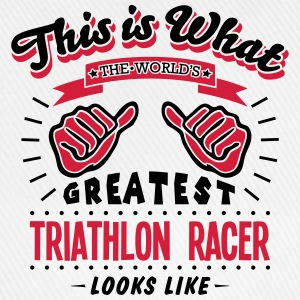 triathlon racer worlds greatest looks li - Baseball Cap