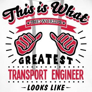 transport engineer worlds greatest looks - Men's Premium Hoodie