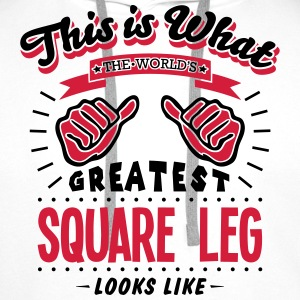 square leg worlds greatest looks like - Men's Premium Hoodie