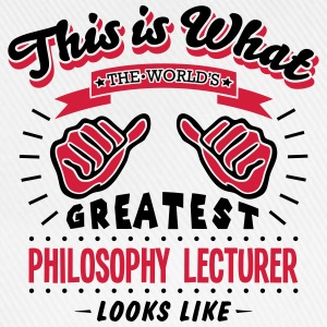 philosophy lecturer worlds greatest look - Baseball Cap