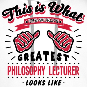 philosophy lecturer worlds greatest look - Men's Premium Hoodie