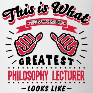 philosophy lecturer worlds greatest look - Mug