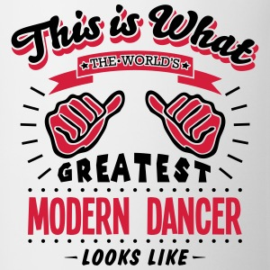 modern dancer worlds greatest looks like - Mug