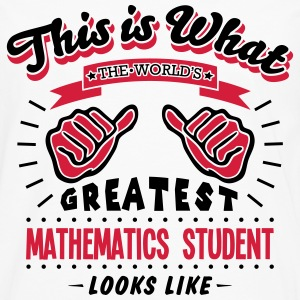 mathematics student worlds greatest look - Men's Premium Longsleeve Shirt