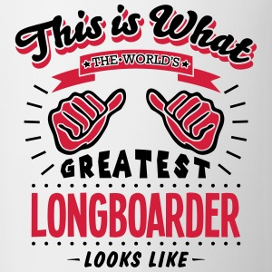 longboarder worlds greatest looks like - Mug