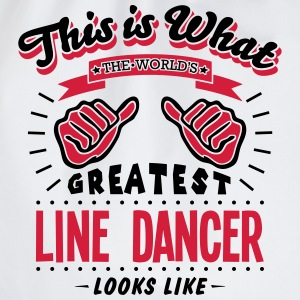 line dancer worlds greatest looks like - Drawstring Bag