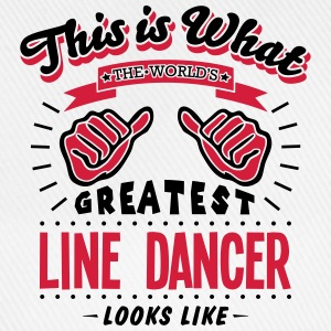 line dancer worlds greatest looks like - Baseball Cap