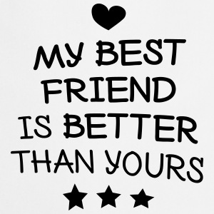 My best friend mon meilleur ami Sweat-shirts - Tablier de cuisine