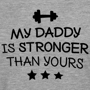 My Daddy is stronger Hoodies & Sweatshirts - Men's Premium Longsleeve Shirt