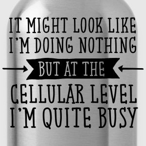 It Might Look That I'm Doing Nothing.. T-Shirts - Trinkflasche