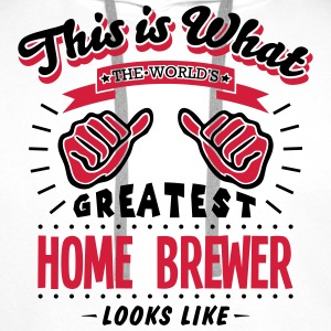 home brewer worlds greatest looks like - Men's Premium Hoodie