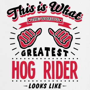 hog rider worlds greatest looks like - Cooking Apron