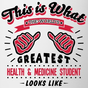 health  medicine student worlds greatest - Mug