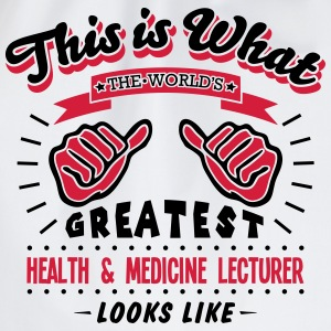 health  medicine lecturer worlds greates - Drawstring Bag