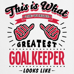 goalkeeper worlds greatest looks like - Cooking Apron