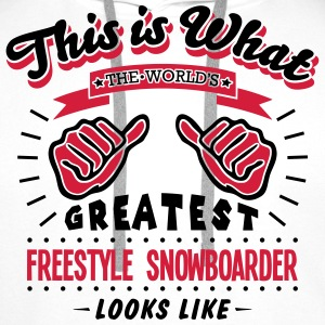freestyle snowboarder worlds greatest lo - Men's Premium Hoodie