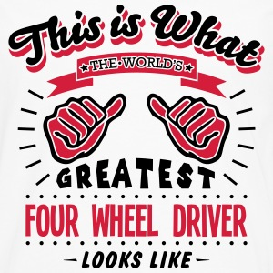 four wheel driver worlds greatest looks  - Men's Premium Longsleeve Shirt