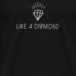 Like a diamond  Tops - Mannen Premium T-shirt