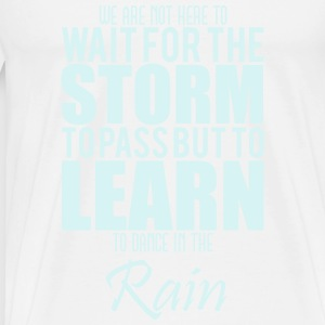 learn to dance in the rain Débardeurs - T-shirt Premium Homme