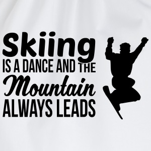 Skiing is a dance and the mountain always leads T-shirts - Gymnastikpåse