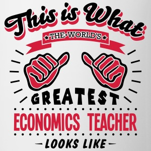 economics teacher worlds greatest looks  - Mug