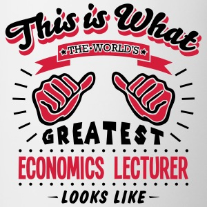 economics lecturer worlds greatest looks - Mug