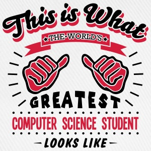 computer science student worlds greatest - Baseball Cap