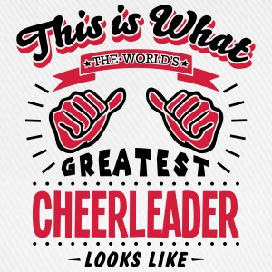 cheerleader worlds greatest looks like - Baseball Cap