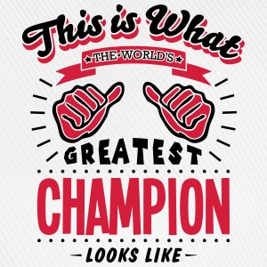 champion worlds greatest looks like - Baseball Cap
