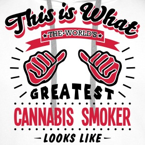 cannabis smoker worlds greatest looks li - Men's Premium Hoodie