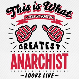 anarchist worlds greatest looks like - Baseball Cap
