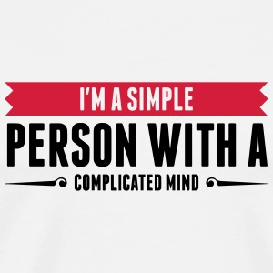 I m a simple person with a Complicated Mind (2015) Mugs & Drinkware - Men's Premium T-Shirt