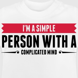 I m a simple person with a Complicated Mind (2015) Long Sleeve Shirts - Baby T-Shirt