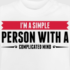 I m a simple person with a Complicated Mind (2015) Shirts - Baby T-Shirt