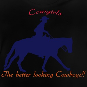 Cowgirls The better looking Cowboys Camisetas - Camiseta bebé