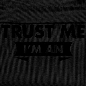 Trust Me I'm An (Your Text) Tee shirts - Sac à dos Enfant
