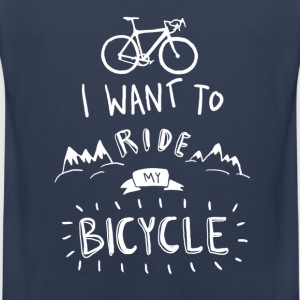 i want to ride my  T-Shirts - Männer Premium Tank Top