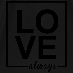 Love Always - Männer Premium T-Shirt