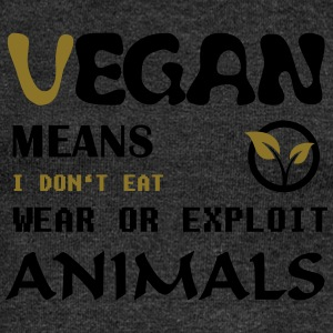 Vegan Means i do not eat wear ore exploit Animals Bags & Backpacks - Women's Boat Neck Long Sleeve Top