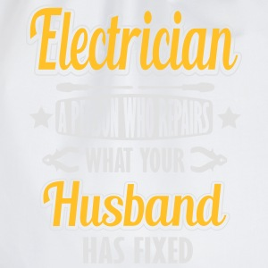 Electrician: I repair what your husband has fixed T-skjorter - Gymbag