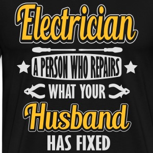 Electrician: I repair what your husband has fixed Langarmshirts - Männer Premium T-Shirt