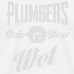Plumbers make you wet Débardeurs - T-shirt Premium Homme
