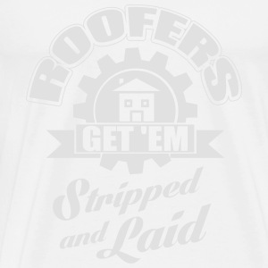 Roofers get'em stripped and laid Sportsklær - Premium T-skjorte for menn