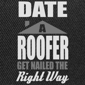 date a roofer, get nailed the right way Camisetas - Gorra Snapback