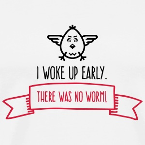 I Woke Up Early. There Was No Worm! (2015) Phone & Tablet Cases - Men's Premium T-Shirt