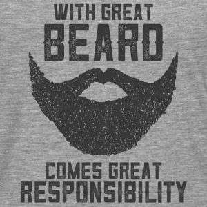 With Great Beard Comes Great Responsibility T-Shir - Männer Premium Langarmshirt